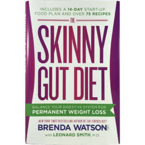 The Skinny Gut Diet: Balance Your Digestive System for Weight Loss