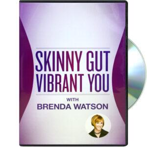 Skinny Gut, Vibrant You – DVD